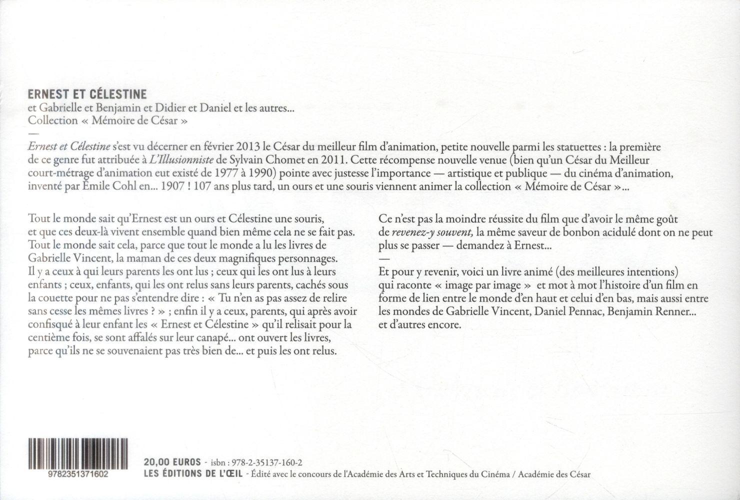 Ernest et Célestine ; et Gabrielle et Benjamin et Didier et Daniel et les autres