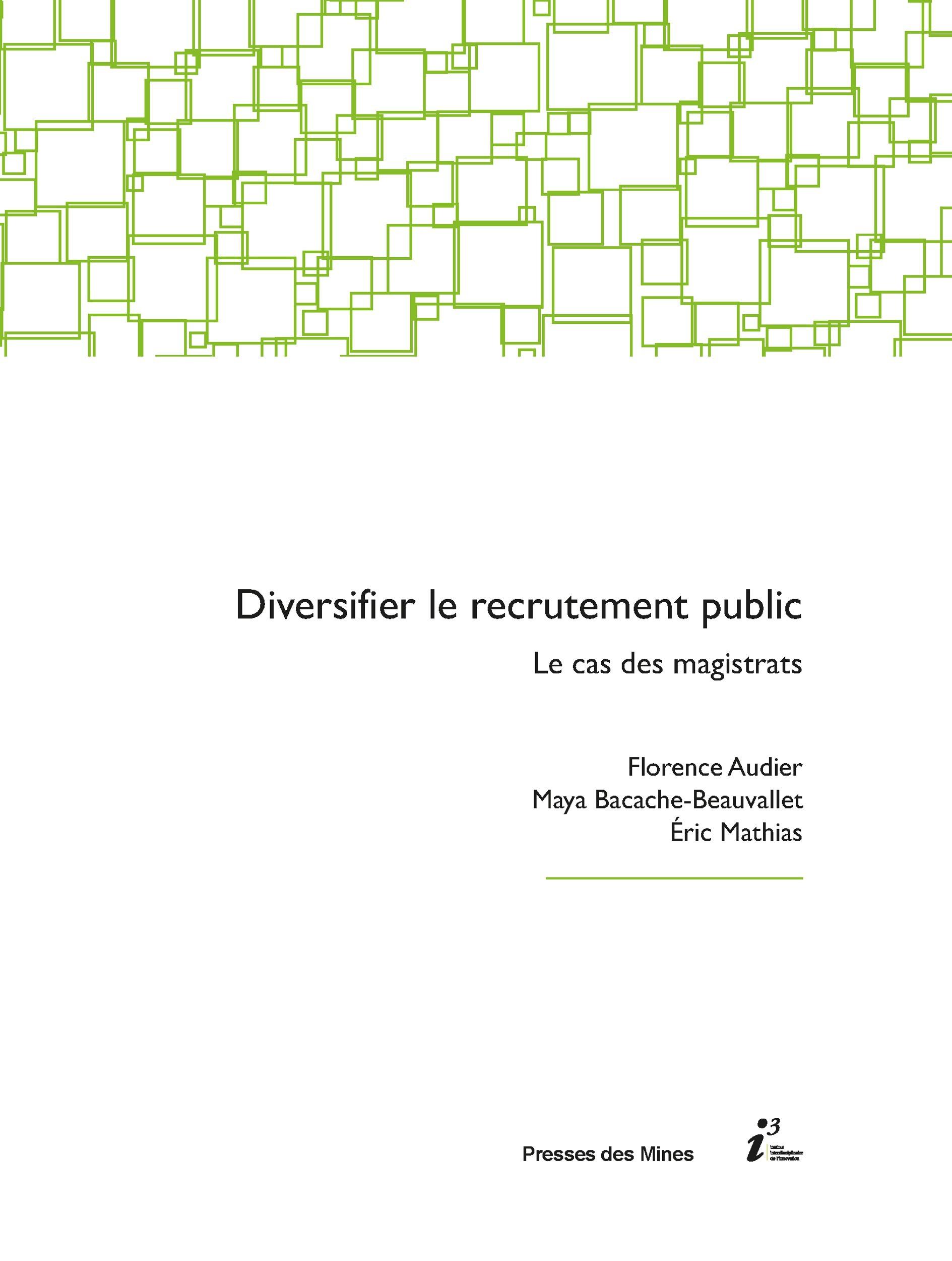 Diversifier le recrutement public; le cas des magistrats