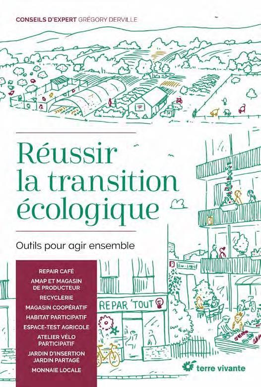 Réussir la transition écologique ; outils pour agir ensemble