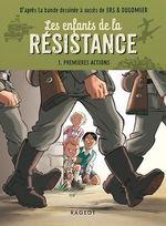 Vente Livre Numérique : Les enfants de la résistance - Premières actions  - Cécile Jugla