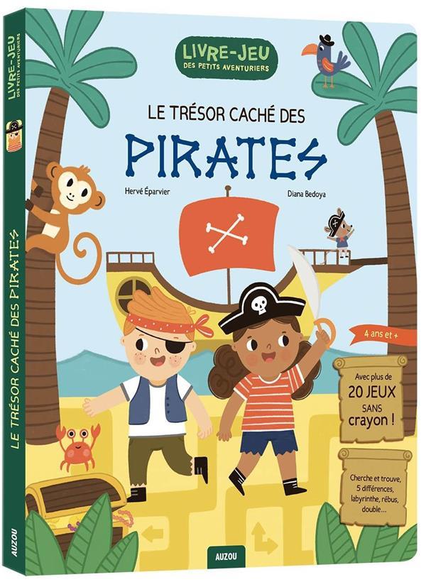 Livre-jeux des petits aventuriers : le trésor caché des pirates