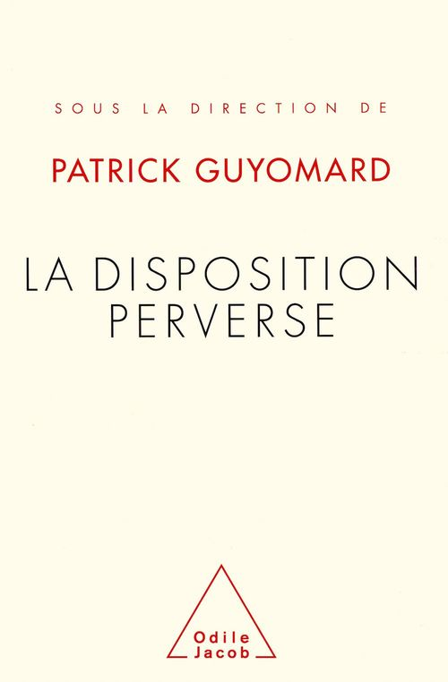 La Disposition perverse