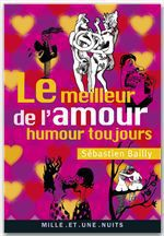 Vente EBooks : Le Meilleur de l'amour  - Sébastien Bailly