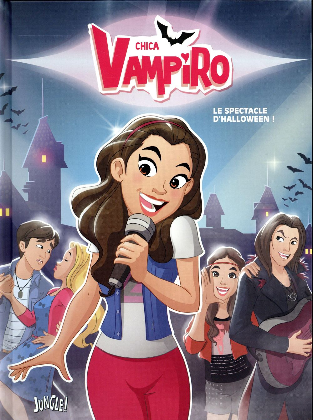 Chica Vampiro T.2 ; le spectacle d'Halloween !