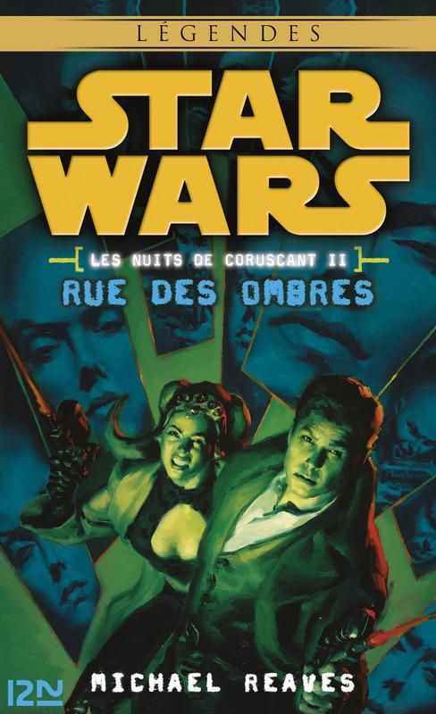 Star Wars légendes - Les nuits de Coruscant, tome 2