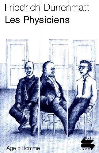Physiciens (les)