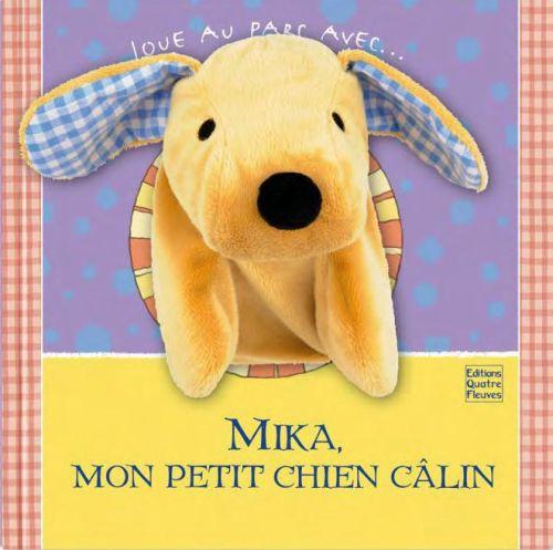 Mika, Mon Petit Chien Calin