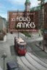 Vente Livre Numérique : Les folles années t.3 ; Thalie et les âmes d'élite  - Jean-Pierre Charland