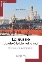 Vente EBooks : La Russie par-delà le bien et le mal  - Pascal Marchand