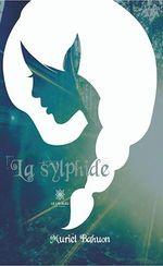 Vente EBooks : La sylphide  - Muriel Bahuon
