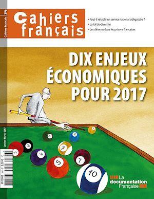 Dix enjeux économiques pour 2017