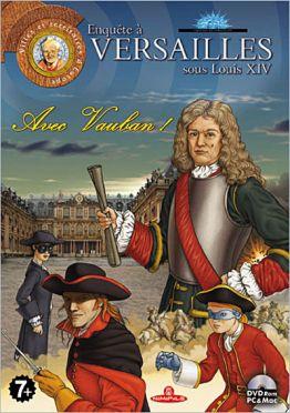 enquête à Versailles sous louis XIV avec Vauban !