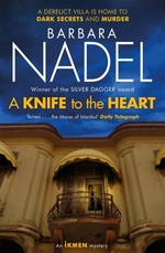 A Knife to the Heart (Ikmen Mystery 21)  - Barbara Nadel