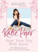 Vente EBooks : Start Your Day With Katie  - Piper Katie