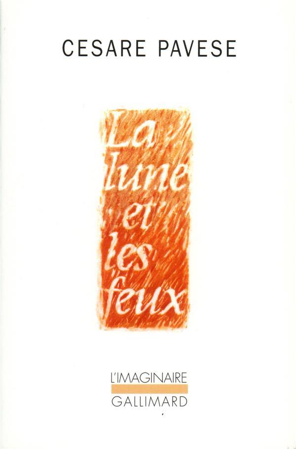 LA LUNE ET LES FEUX - (PRECEDE DE) LA PLAGE