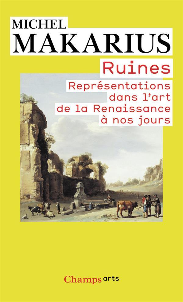 Ruines ; représentations dans l'art de la Renaissance à nos jours