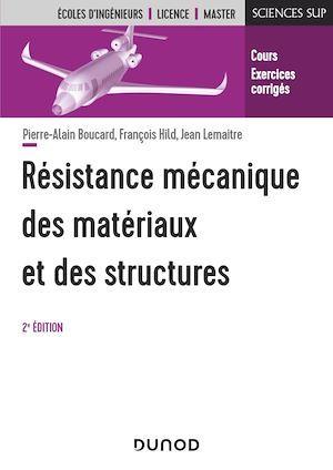 Résistance mécanique des matériaux et des structures - 2e éd.