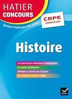 Hatier Concours CRPE 2017 - Epreuve orale d'admission - Histoire  - Marielle Chevallier - Anne-Sophie Molinie - Didier Cariou - Collectif - Charles Mercier