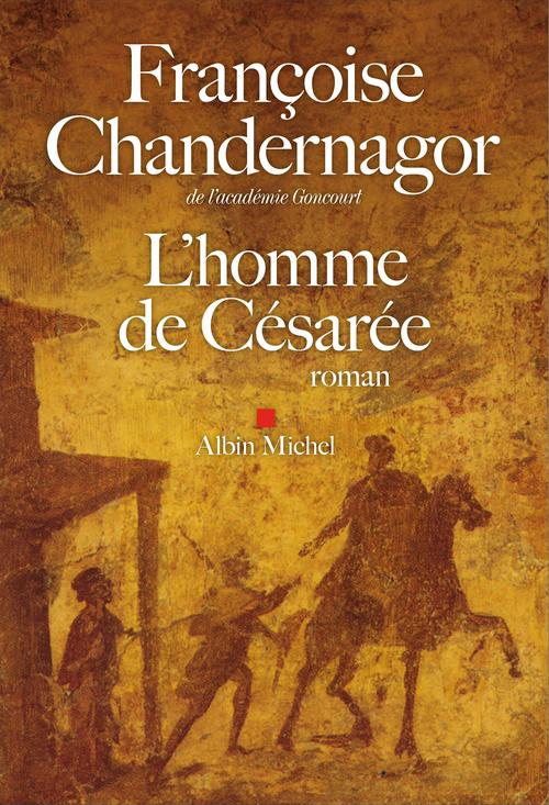 La reine oubliée t.3 ; l'homme de Césarée