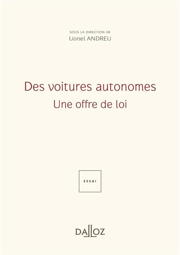 Des voitures autonomes : une offre de loi