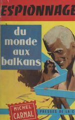 Du monde aux Balkans