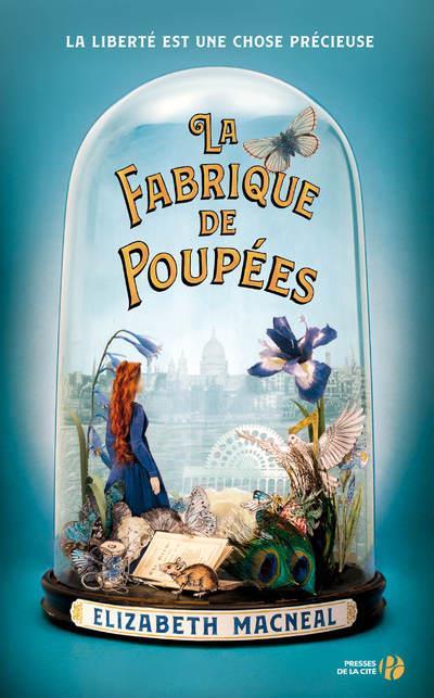 LA FABRIQUE DE POUPEES MACNEAL, ELIZABETH