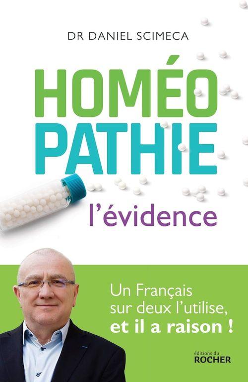 Homéopathie ; l'évidence ; un francais sur deux l'utilise, et il a raison !