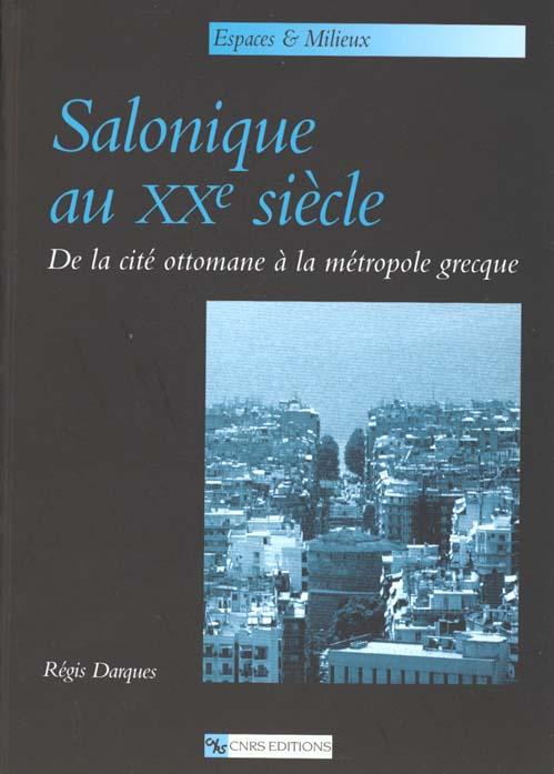 Salonique au xxe siecle