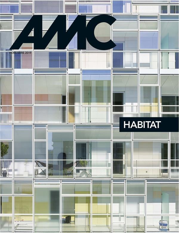 Revue amc hors-serie ; habitat