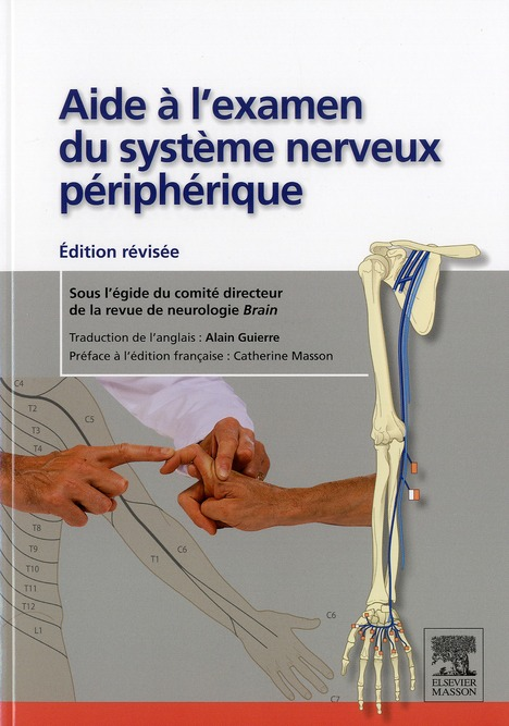Aide à l'examen du système nerveux périphérique (2e édition)