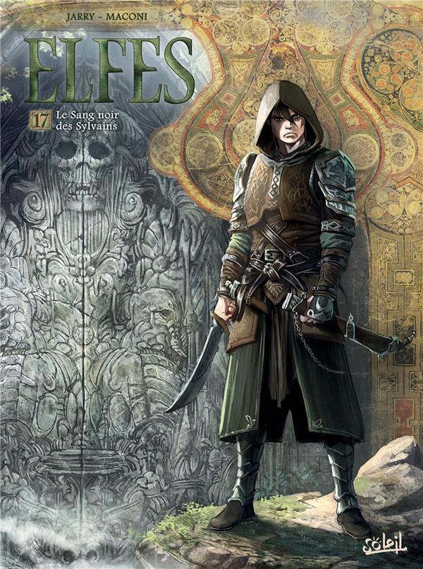 Elfes T.17 ; le sang noir des sylvains