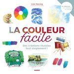 Vente Livre Numérique : La couleur facile  - Lise Herzog