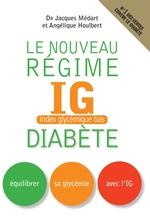 Vente Livre Numérique : Le Nouveau régime IG (index glycémique bas) diabète  - Jacques Médart - Houlbert Angelique