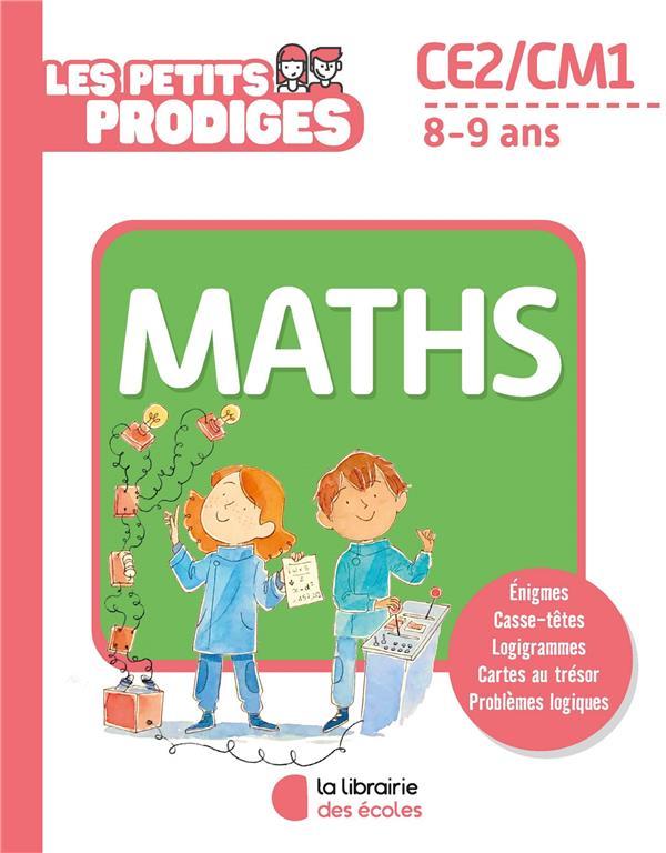 Les petits prodiges ; maths ; CE2/CM1 ; 8/9 ans