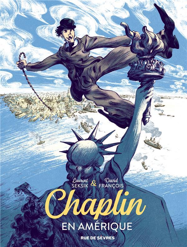 FRANCOIS DAVID / SEK - CHAPLIN TOME 1 - EN AMERIQUE