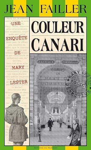 Couleur canari  - Jean Failler