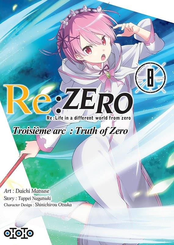Re : Zero - Troisieme Arc : Truth Of Zero T.8