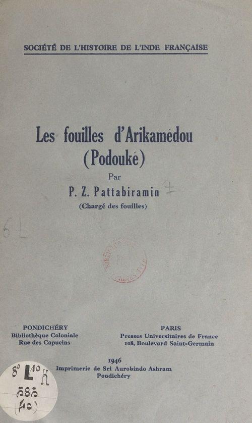 Les fouilles d'Arikamédou (Podouké)