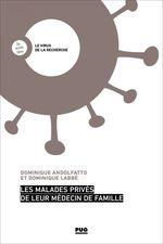Vente Livre Numérique : Les malades privés de leur médecin de famille  - Dominique LABBE - Dominique ANDOLFATTO