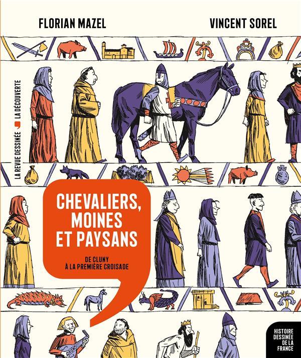 Histoire dessinee de la france n.6 ; chevaliers, moines et paysans : de cluny a la premiere croisade