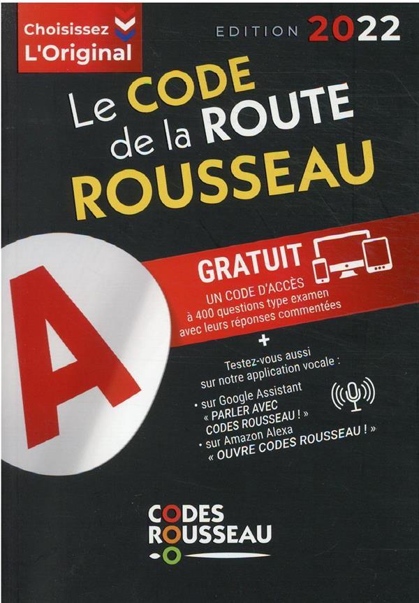 Code Rousseau ; de la route B (édition 2022)