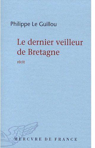 Le dernier veilleur de Bretagne
