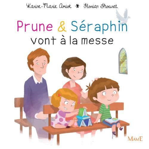 Prune & Séraphin vont à la messe