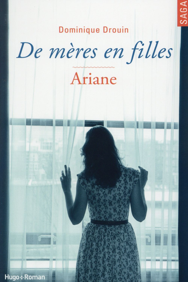 De mères en filles T.2 ; Ariane