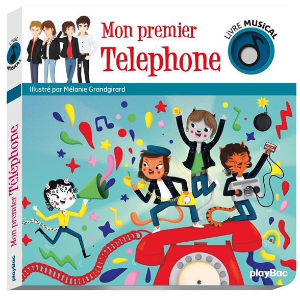 LIVRE MUSICAL - MON PREMIER TELEPHONE - AUDIO