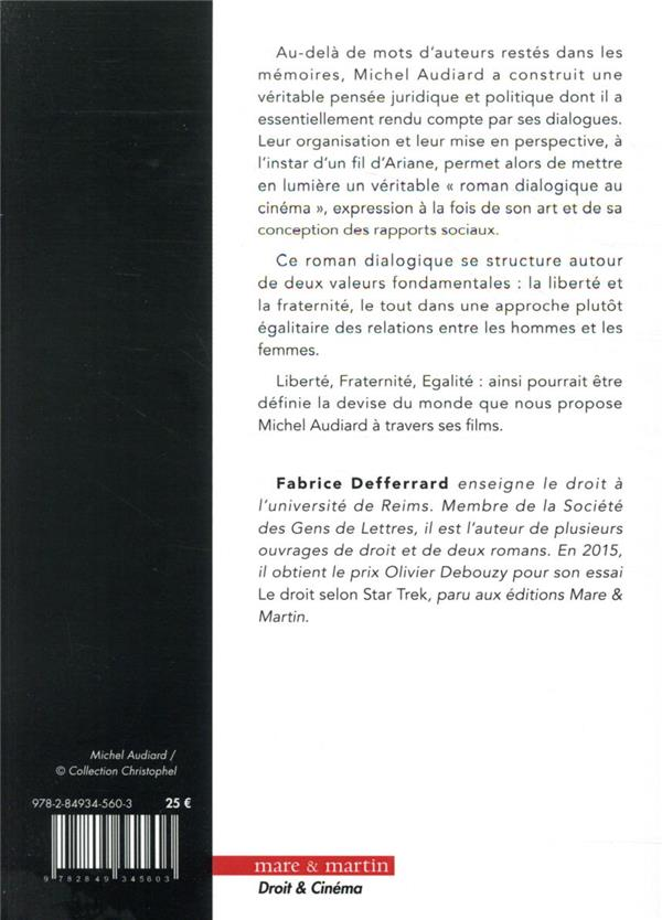 les lois de Michel Audiard : liberté, fraternité, égalité