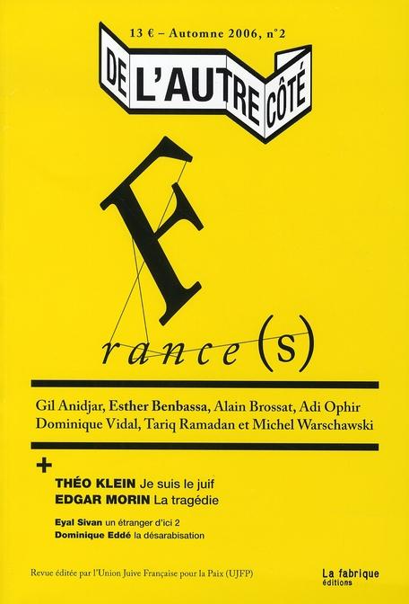 DE L'AUTRE COTE T.2 ; France(s)
