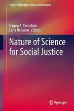 Nature of Science for Social Justice  - Hagop A. Yacoubian - Lena Hansson