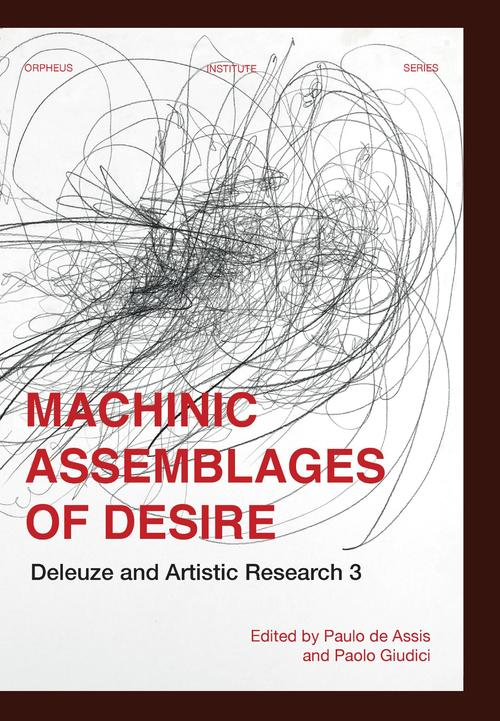 Machinic Assemblages of Desire