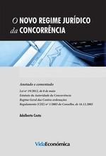 Vente EBooks : O Novo Regime Jurídico da Concorrência - Anotado e comentado  - Adalberto Costa